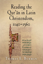 Reading the Quran in Latin Christendom Book Jacket