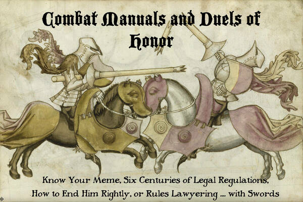 Combat Manuals and Duels of Honor
